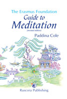 The Erasmus Foundation Guide to Meditation